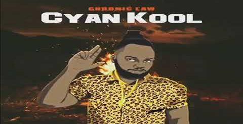 Cyan Kool Lyrics by Chronic Law
